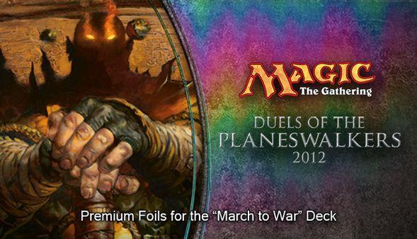 "Magic 2012 Foil Conversion ""March to War""  (DLC)"