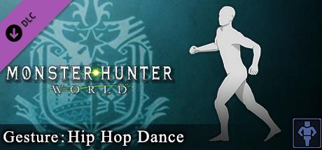 Monster Hunter: World - Gesture: Hip Hop Dance