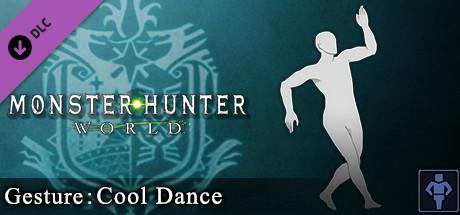 Monster Hunter: World - Gesture: Cool Dance on Steam