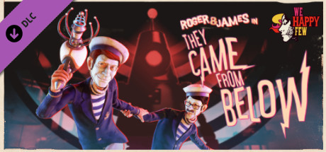 Roger & James in They Came From Below | DLC