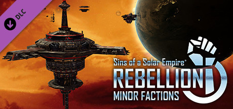 Sins of a Solar Empire Rebellion – Minor Factions DLC Capa