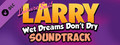 Leisure Suit Larry - Wet Dreams Don't Dry Soundtrack