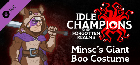 Idle Champions - Outfit Pack: Minsc's Giant Boo Costume