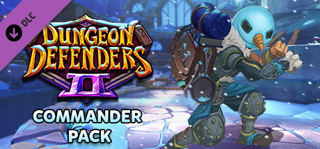 Dungeon Defenders II - Commander Pack