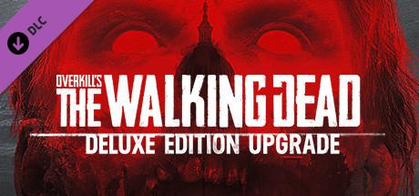 OVERKILL's The Walking Dead: Deluxe Upgrade