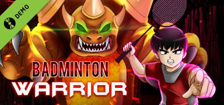 Badminton Warrior Demo
