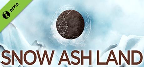 Snow Ash Land Demo