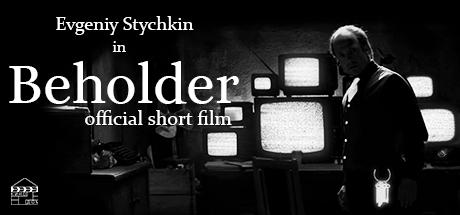 Beholder - Official Short Film