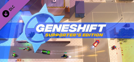 Geneshift Supporters Edition