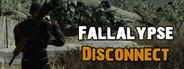 ★ Fallalypse ★ Disconnect ❄