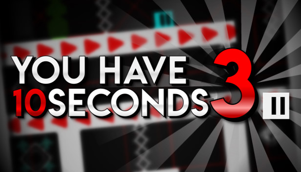 You Have 10 Seconds 3