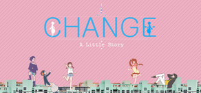 Change : A Little Story cover art