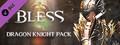 Bless Online: Dragon Knight Pack-dlc
