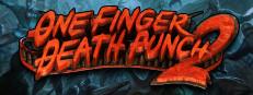 One Finger Death Punch 2 poster image on Steam Backlog