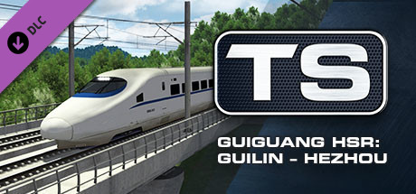 Train Simulator: Guiguang High Speed Railway: Guilin - Hezhou Route Add-On