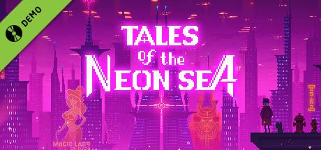 Tales of the Neon Sea Demo