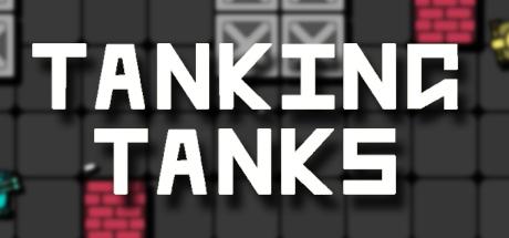 Tanking Tanks