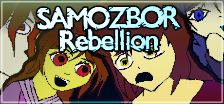 Samozbor: Rebellion
