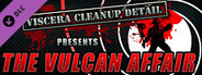 Viscera Cleanup Detail - The Vulcan Affair