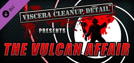 Viscera Cleanup Detail - The Vulcan Affair cover art