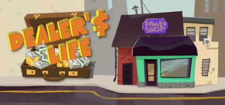 Dealer's Life on Steam