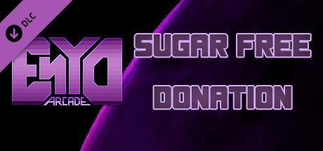 ENYO Arcade - Sugar free donation - 2