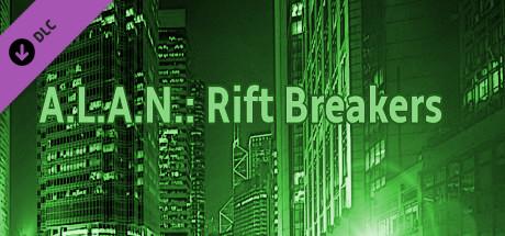 A.L.A.N.: Rift Breakers (Donation)