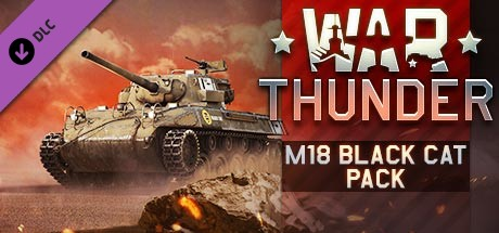 War Thunder - M18 Black Cat Pack
