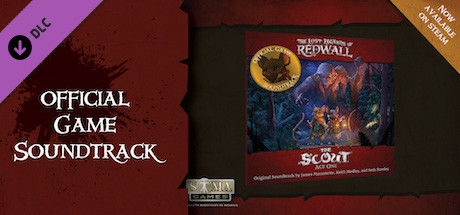 The Lost Legends of Redwall™ : The Scout, Act I : Soundtrack