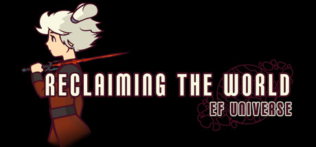 EF Universe: Reclaiming the World