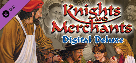 Knights and Merchants - Digital Deluxe Content
