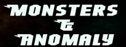 Monsters & Anomaly