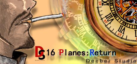 16 Planes:Return