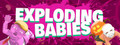 Exploding Babies Early Access Trailer - Exploding Babies