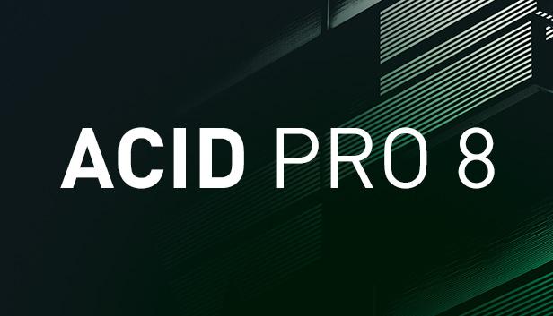 ACID Pro 8 Steam Edition on Steam