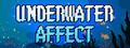 Underwater Affect