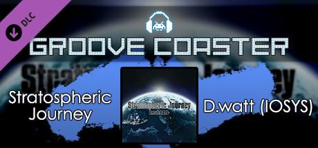Groove Coaster - Stratospheric Journey