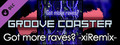 Groove Coaster - Got more raves? -xiRemix-