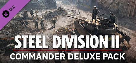 Steel Division 2 - Commander Deluxe Pack on Steam