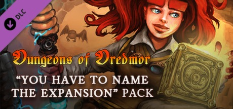 Купить Dungeons of Dredmor: You Have To Name The Expansion Pack (DLC)