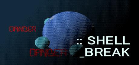 SHELL_BREAK