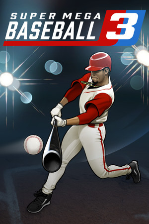 Super Mega Baseball 3 poster image on Steam Backlog