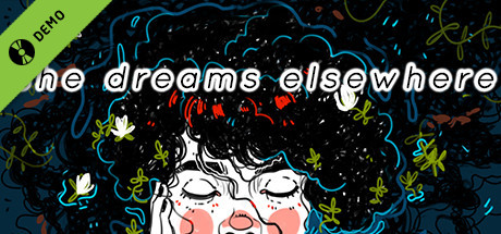 She Dreams Elsewhere Demo
