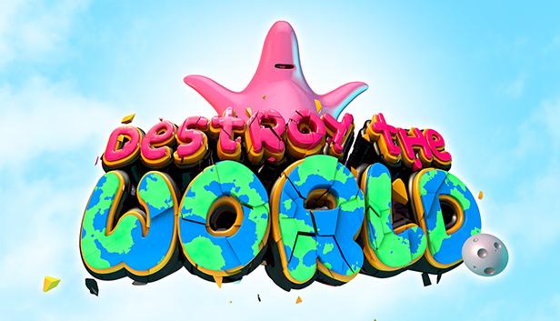 Destroy The World On Steam