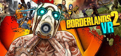 Borderlands 2 VR on Steam