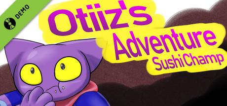 Otiiz's adventure - Sushi Champ Demo