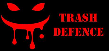 Trash defense
