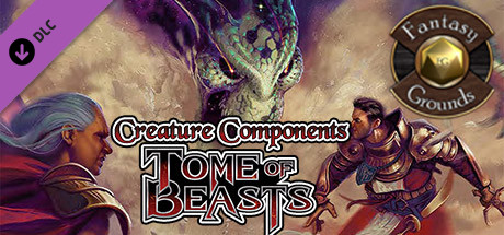 Fantasy Grounds - Creature Components - Tome of Beasts (5E)