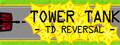 Tower Tank: TD Reversal-game