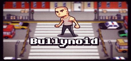 Bullynoid